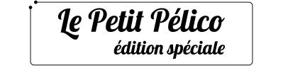 Le Petit Pélico édition spéciale